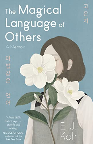 The Magical Language of Others von E J Koh