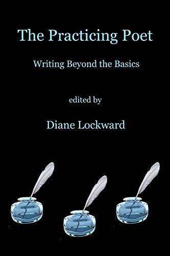 The Practicing Poet By Diane Lockward