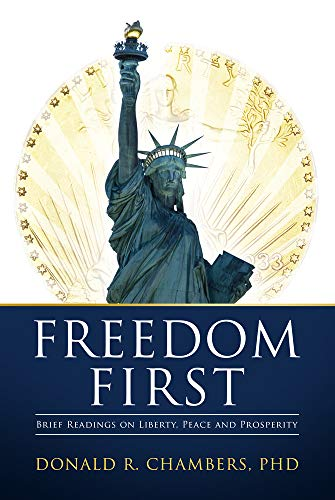 Freedom First By Donald R. Chambers