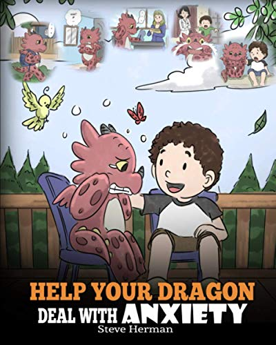 Help Your Dragon Deal with Anxiety von Herman Steve
