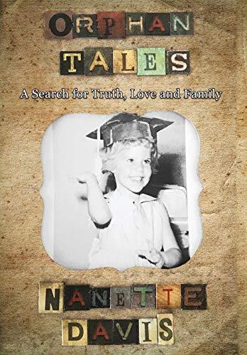 Orphan Tales By Nanette Davis