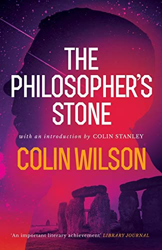 The Philosopher's Stone By Colin Wilson