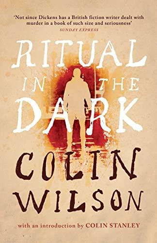 Ritual in the Dark (Valancourt 20th Century Classics) By Colin Wilson