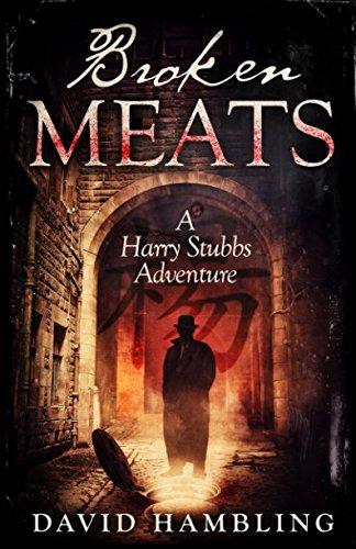 Broken Meats (The Harry Stubbs Adventures) By David Hambling