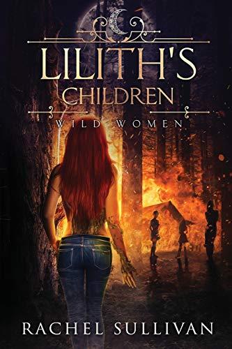 Lilith's Children By Rachel Sullivan
