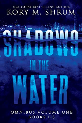 Shadows In The Water Omnibus Volume 1 By Kory M Shrum