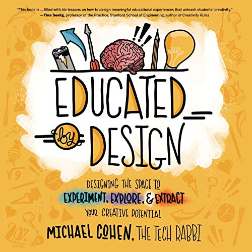 Educated by Design By Michael Cohen