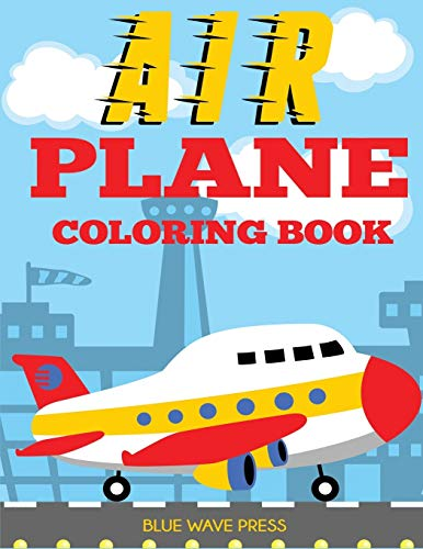 Airplane Coloring Book By Blue Wave Press