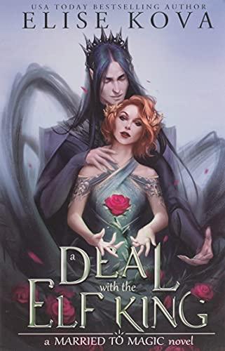 A Deal with the Elf King von Elise Kova