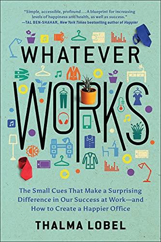Whatever Works By Thalma Lobel