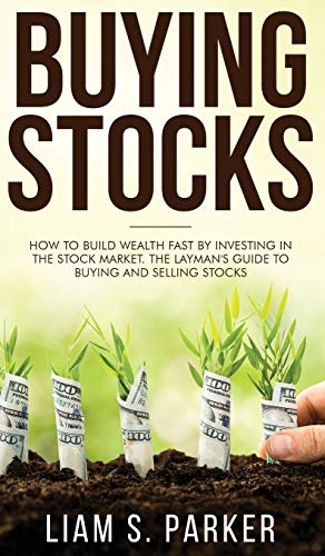 Buying Stocks By Liam S Parker