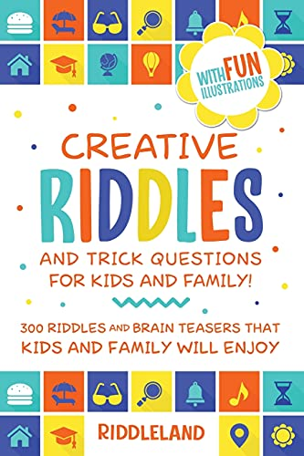 Creative Riddles and Trick Questions For Kids and Family By Riddleland