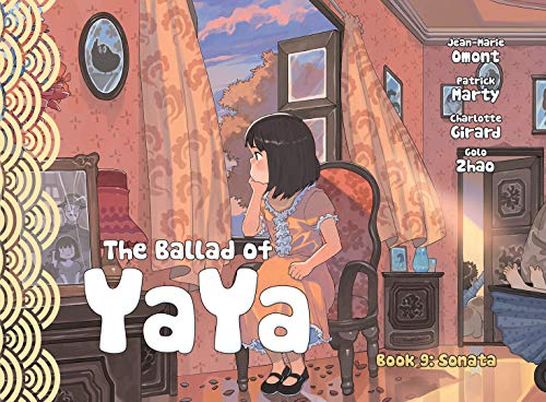The Ballad of Yaya Book 9 By Patrick Marty