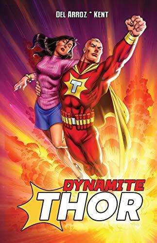Dynamite Thor TPB By Jon Del Arroz