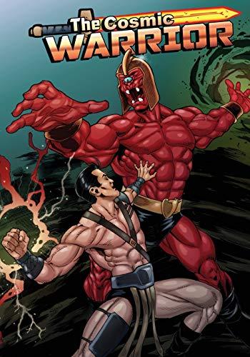 The Cosmic Warrior Issue #1 By Jon Del Arroz