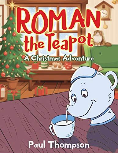 Roman the Teapot By Paul Thompson