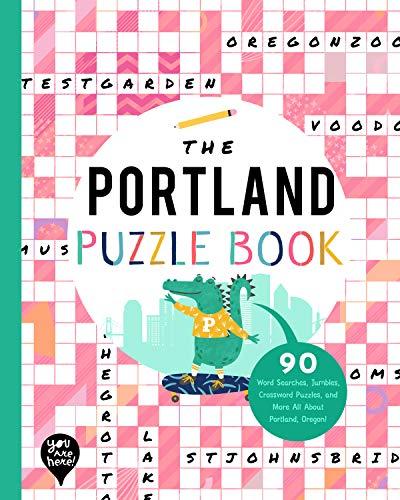 The Portland Puzzle Book By Bushel & Peck Books