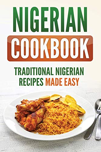 Nigerian Cookbook By Grizzly Publishing