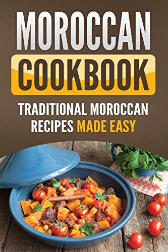 Moroccan Cookbook By Grizzly Publishing