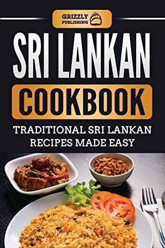 Sri Lankan Cookbook By Grizzly Publishing