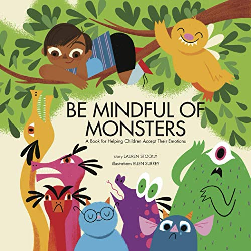 Be Mindful of Monsters By Lauren Stockly