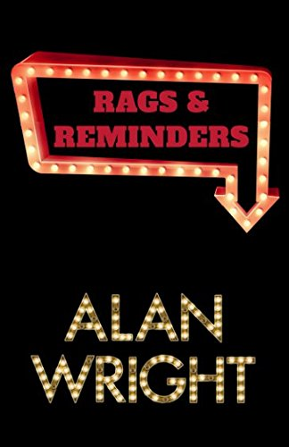 Rags & Reminders By Alan Wright