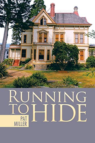 Running to Hide By Pat Miller