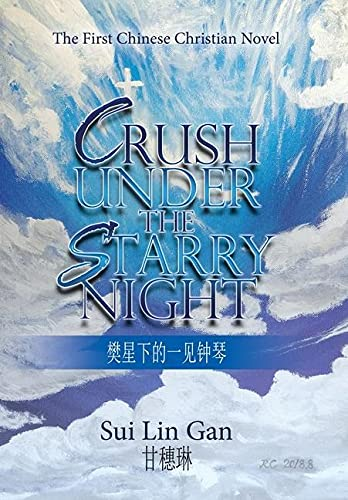 Crush Under the Starry Night By Sui Lin Gan