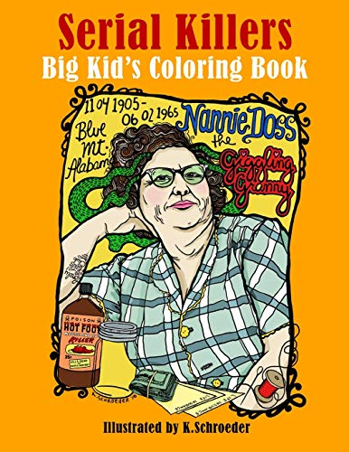 Serial Killers: Adult Coloring Book By K Schroeder