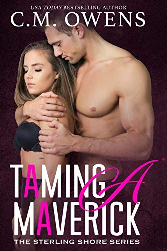 Taming A Maverick By C M Owens