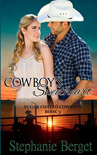 Cowboy's Sweetheart By Stephanie Berget