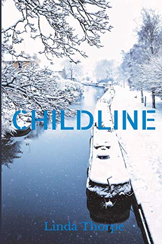 Childline By Linda Thorpe