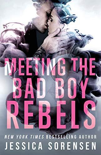 Bad Boy Rebels By Jessica Sorensen