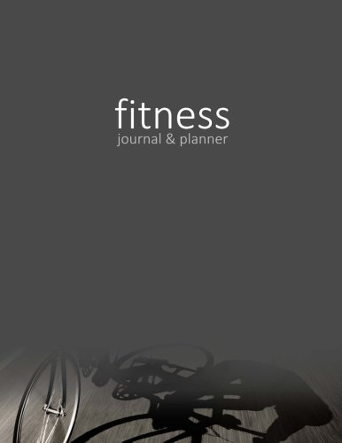 "Fitness Journal & Planner: Workout / Exercise Log / Diary for Personal or Competitive Training [ 15 Weeks * Softback * Large 8.5"" x 11"" * Full Page ... Cycling / Biking ] (Exercise & Fitness Gifts) By smART bookx"