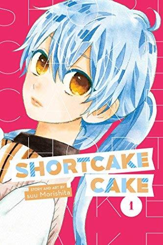 Shortcake Cake, Vol. 1 By suu Morishita