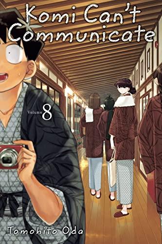 Komi Can't Communicate, Vol. 8 By Tomohito Oda