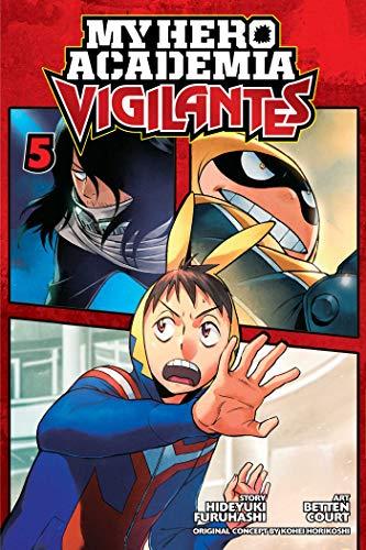 My Hero Academia: Vigilantes, Vol. 5 By Kohei Horikoshi