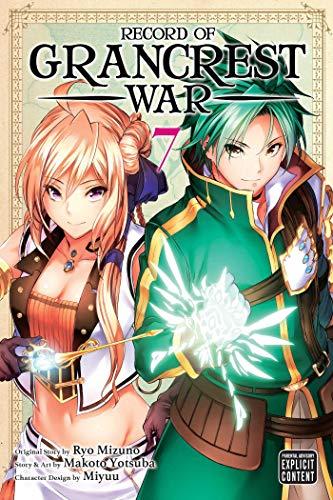 Record of Grancrest War, Vol. 7 By Ryo Mizuno