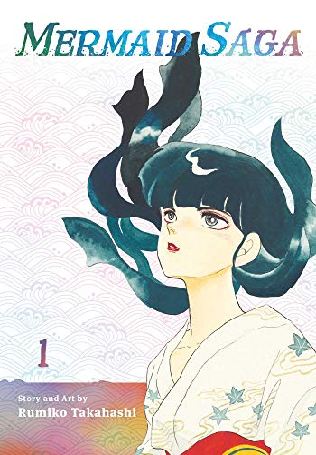 Mermaid Saga Collector's Edition, Vol. 1 By Rumiko Takahashi