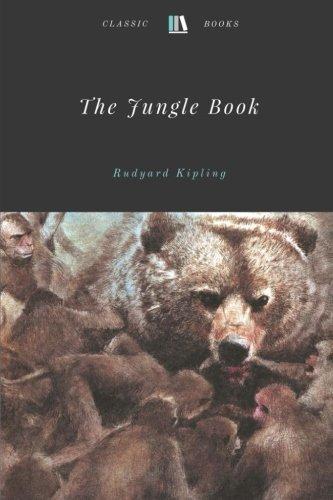 The Jungle Book by Rudyard Kipling By Rudyard Kipling