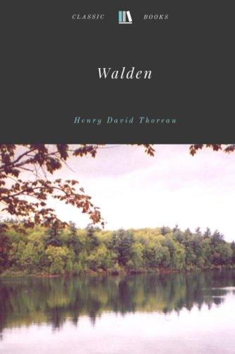 Walden by Henry David Thoreau By Henry David Thoreau
