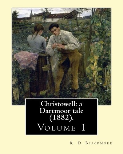 Christowell By R D Blackmore