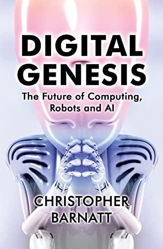 Digital Genesis By Christopher Barnatt