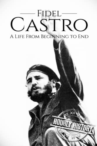 Fidel Castro By Hourly History