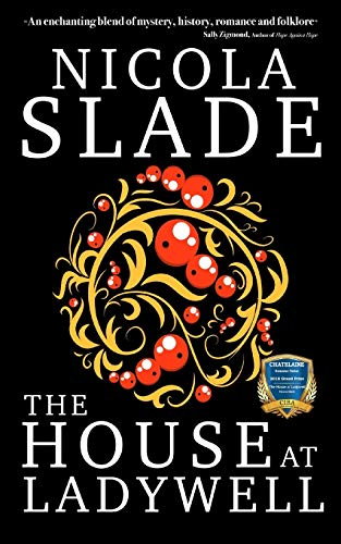 The House at Ladywell By Nicola Slade
