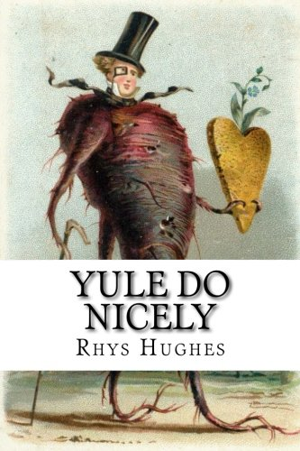 Yule Do Nicely By Rhys Hughes