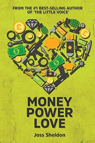 Money Power Love By Sheldon Joss