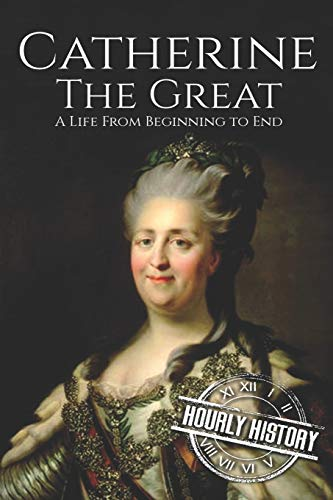 Catherine the Great By Hourly History