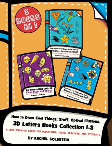 How to Draw Cool Things, Stuff, Optical Illusions, 3D Letters Books Collection 1-3 von Rachel a Goldstein