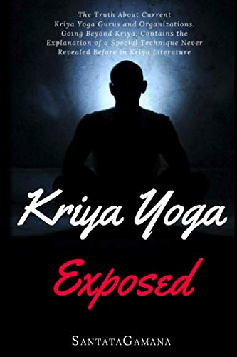 Kriya Yoga Exposed By Santatagamana
